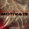 Angel Meis- Motivate (Prod. High Quality Records)
