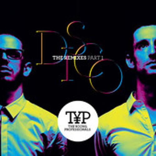 The Young Professionals - D.I.S.C.O. (Alle Farben Remix)