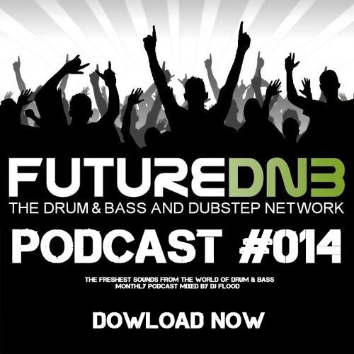 DJ Flood - The Futurednb Podcast Episode#014