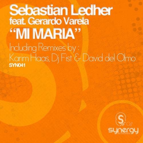 Sebastian Ledher feat Gerardo Varela - Mi Maria (Karim Haas Remix)