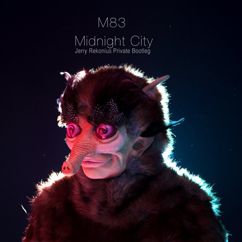 M83 - Midnight City (Jerry Rekonius Private Bootleg) FREE download!