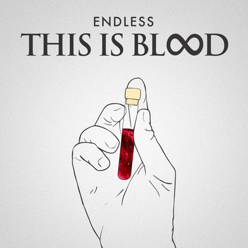 Endless - This Is Blood