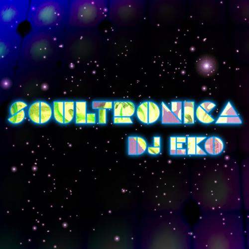 Soultronica - DJ EKO
