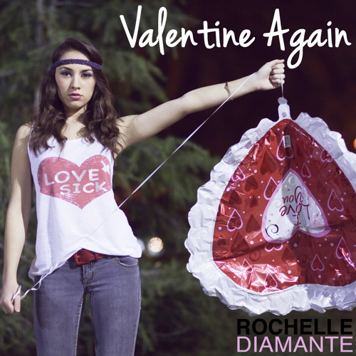 """Valentine Again"" - Rochelle Diamante"