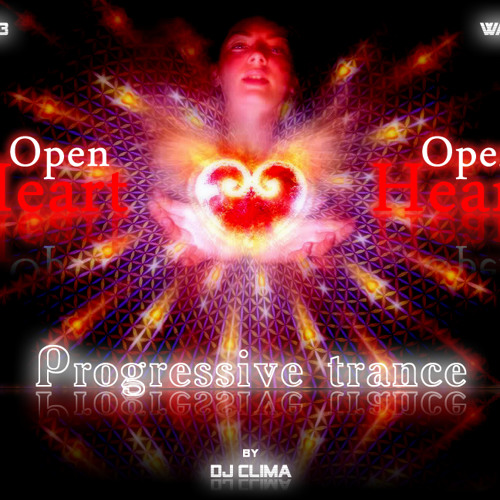 Open Heart [Original Version] by Dj Clima !d(-_-)b!