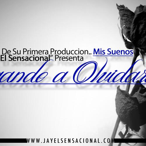 """Jay """"El Sensacional"""" - Jugando A Olvidarte"""