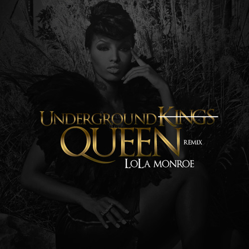 LoLa Monroe - Underground Queens (Freestyle)