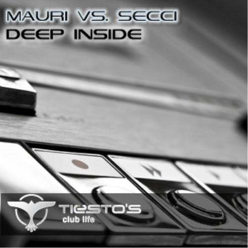 Mauri & Mora vs. Secci - Deep Inside (Original Mix) Tiesto's Club Life Episode 254