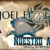 Nuestro Amor- Joel El 4 Letras Prod.Mystery Musik