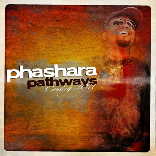 10. Phashara - Nothin Nice - Pathways