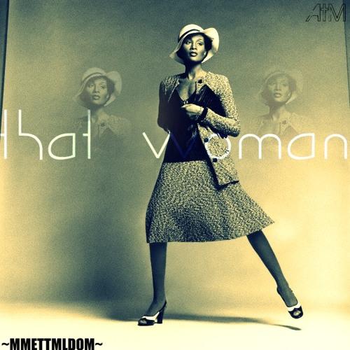 AtM - That Woman Prod. by MPFranco