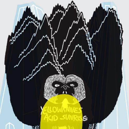 Yellowknives - Acid Sunrise