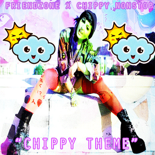 """CHIPPY NONSTOP - """"CHIPPY'S THEME"""" (PRODUCED BY FRIENDZONE)"""
