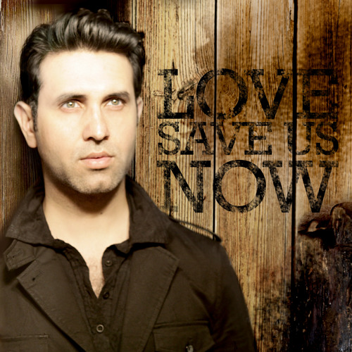Love Save Us Now