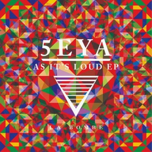 5eya - As it's loud