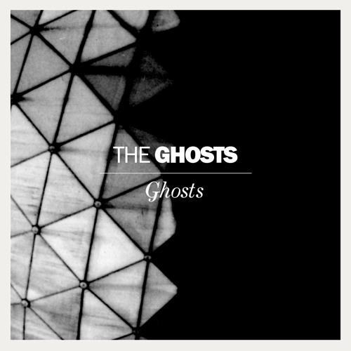 The Ghosts - Ghosts