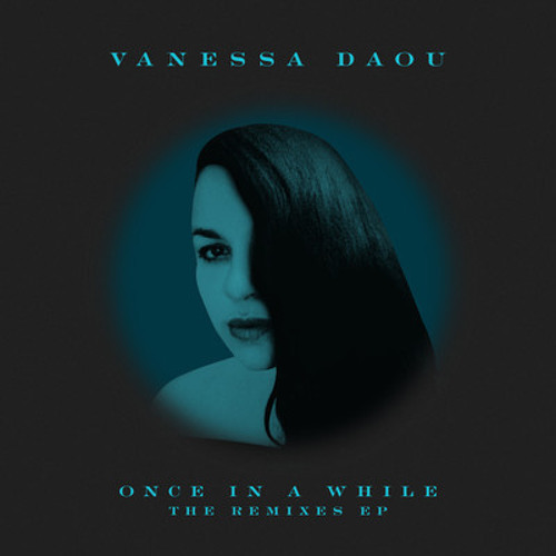 Vanessa Daou - Once In A While (Roberto Rodriguez Every Now And Then Mix)(128 Snippet)
