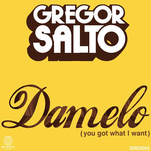 Damelo (you got what I want) (Original)