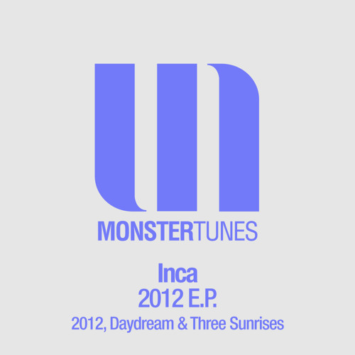 Inca - Three Sunrises (Original Mix)