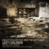 Knightstalker feat. Reef The Lost Cauze - Lost Children (prod. by Romeo)
