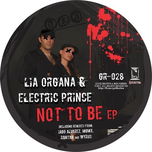 Lia Organa & Electric Prince - Not to be (RANTAN Remix)