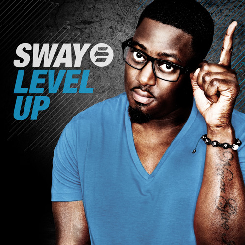 SWAY 'LEVEL UP' (RADIO EDIT) PRODUCED BY FLUX PAVILION
