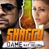 Shaggy Feat. Kat Deluna - Dame  (Magic Deejays Personal Bootleg)
