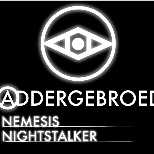 Addergebroed - Nemesis / Nightstalker (Free EP) (Buy link = Free DL)