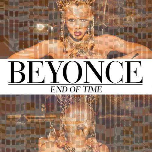 Beyoncé - End of Time (Second Sea Remix)