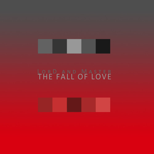 The fall of love - LorD and Master sealed fate remix