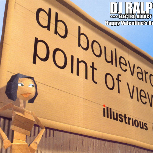 Db Boulevard - Another Point Of View (DJ Ralph Happy Valentine's Re-Edit)