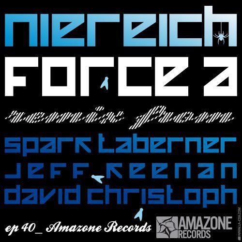 Niereich -  Force A (DavidChristoph Remix ) - Amazone Records 040
