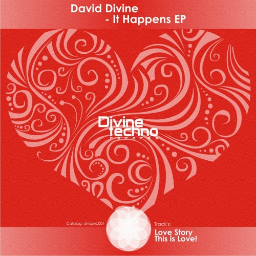 David Divine - This is Love! (Special release on Valentine's Day) FREE DOWNLOAD!!!