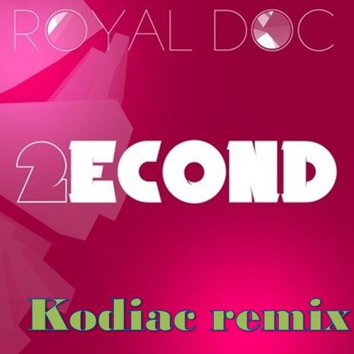(os0020) Royal DOC - 2econd (Kodiac remix) - unmastered version