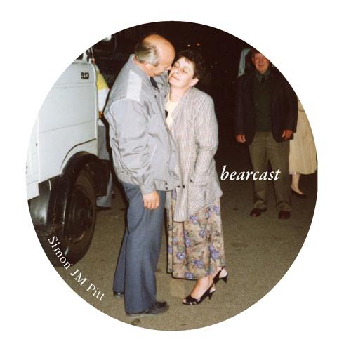 Bearcast Vol. 9 - Simon JM Pitt - Beautiful Babes (a Vday Paean)