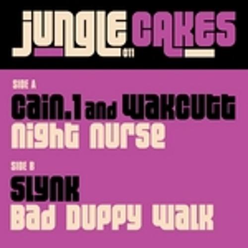 CAIN.1 & Wakcutt - Night Nurse - (Jungle Cakes 011)