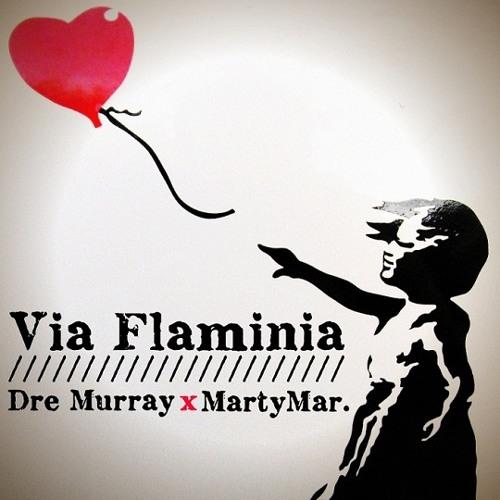 Martymar. - Via Flaminia (feat. Dre Murray)