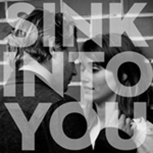 Sink Into You
