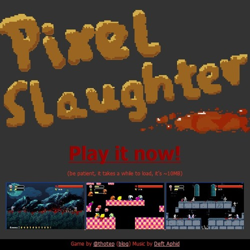 Pixel Slaughter Main Theme (2011)
