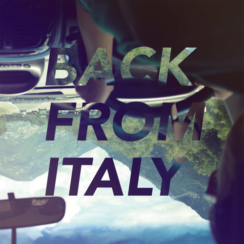 Back From Italy