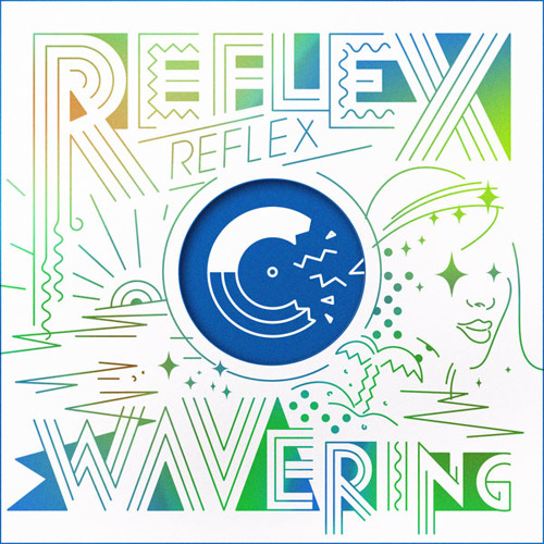 REFLEX - Wavering
