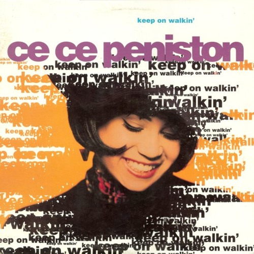 "Ce Ce Peniston - ""Keep On Walkin' (Silky Soul 7"")"""