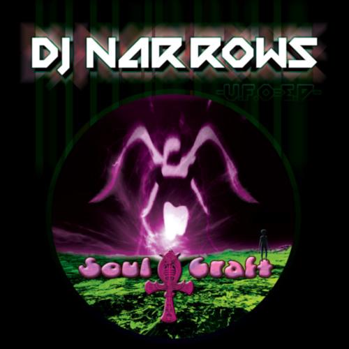 UFO - DJ Narrows (SoulCraft002A)