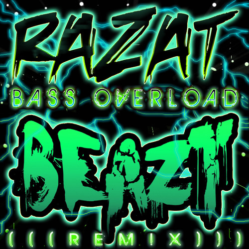 Razat - BASS OVERLOAD (Beazt Remix) FREE DOWNLOAD!!!!!!!