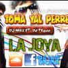TOMA YAL PERREO - DJ NAKE FT  DJ PEGOO & LA JOYA