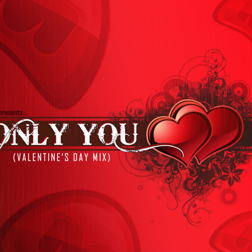 Deejay M - Only You (Valentine's Day Mix 2012)