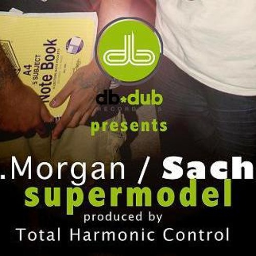 J. Morgan w/ Sachiv - SuperModel