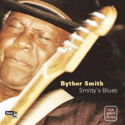 So Many Roads, So Many Trains / Byther Smith