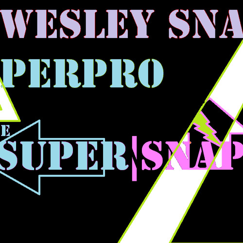 Wesley Snaps & SuperPro - the Super|Snaps e.p. (preview)