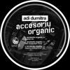 Adi Dumitra - Accesoriu Organic (Toygun Reconstructed Remix)